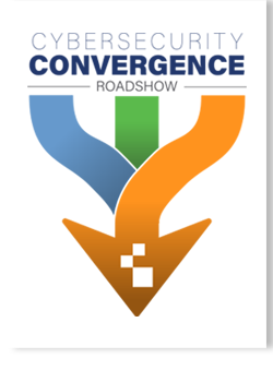 Cybersecurity Convergence Roadshow